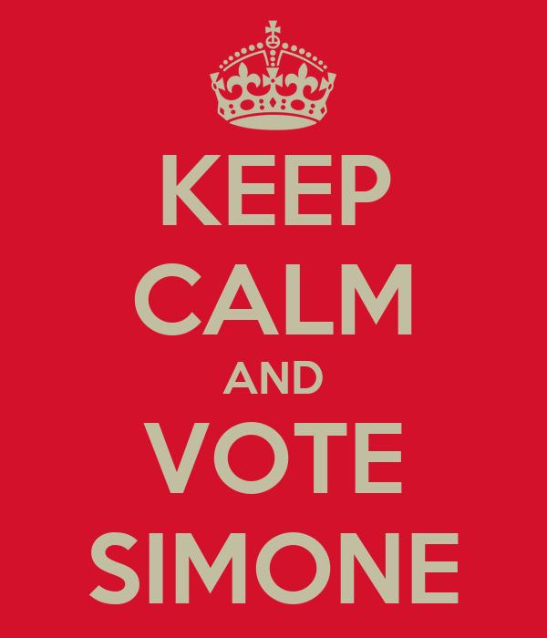 KEEP CALM AND VOTE SIMONE