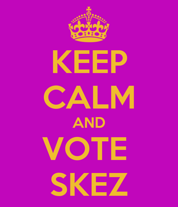 KEEP CALM AND VOTE  SKEZ