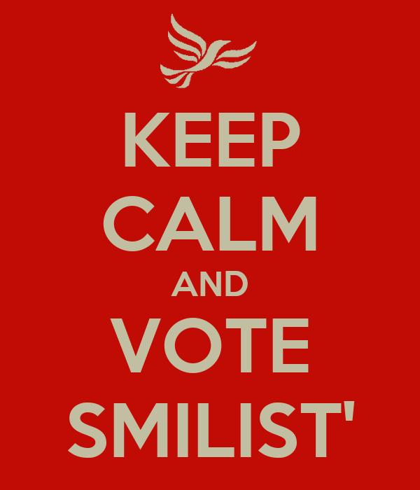 KEEP CALM AND VOTE SMILIST'