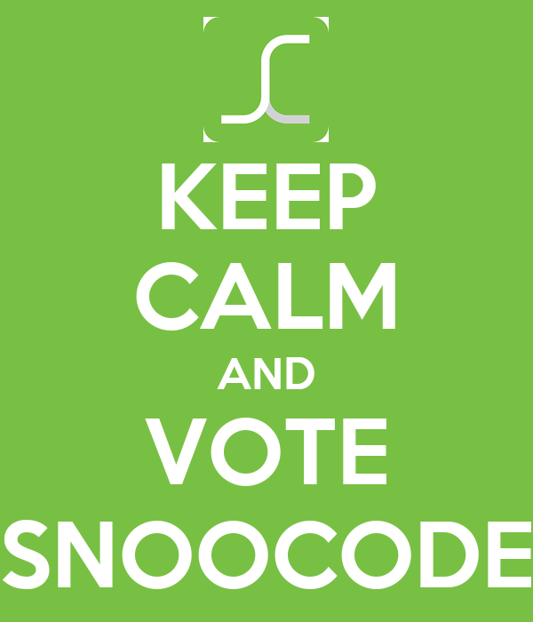 KEEP CALM AND VOTE SNOOCODE