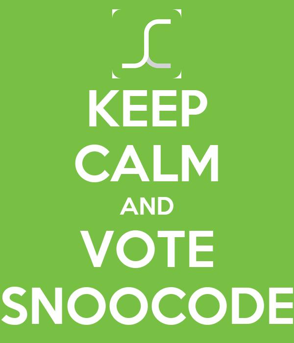 KEEP CALM AND VOTE SNOOCODE