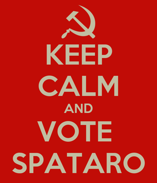 KEEP CALM AND VOTE  SPATARO