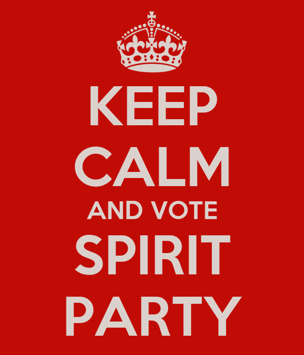 KEEP CALM AND VOTE SPIRIT PARTY