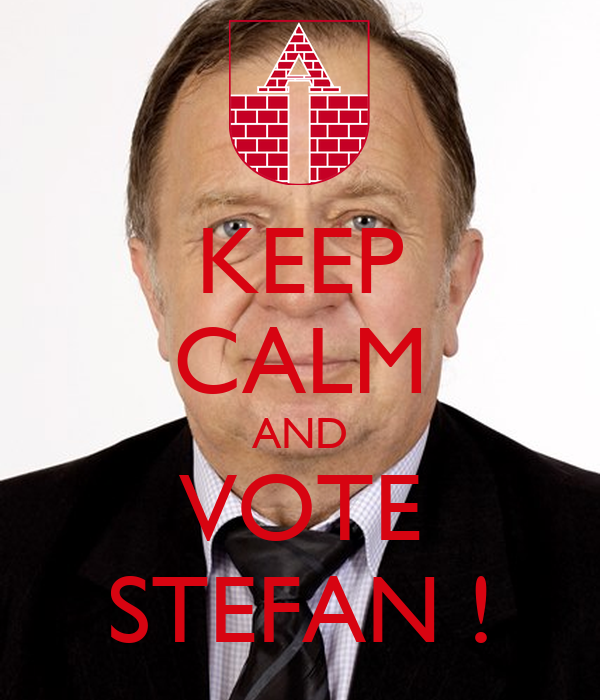 KEEP CALM AND VOTE STEFAN !