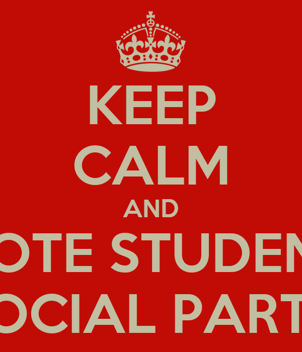 KEEP CALM AND VOTE STUDENT SOCIAL PARTY