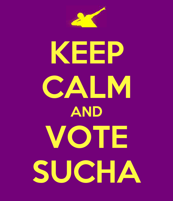 KEEP CALM AND VOTE SUCHA