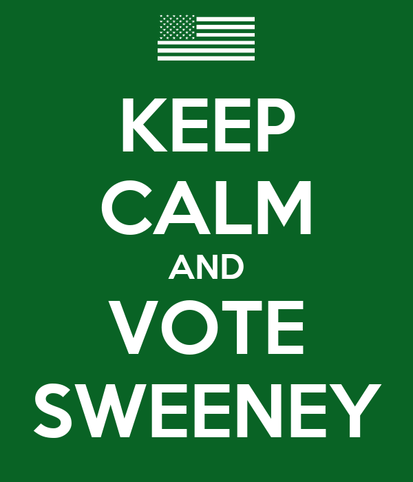 KEEP CALM AND VOTE SWEENEY