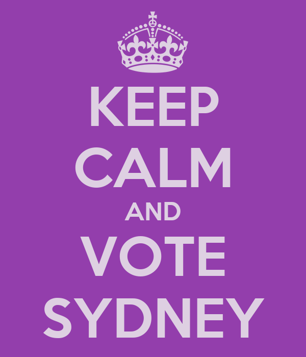 KEEP CALM AND VOTE SYDNEY