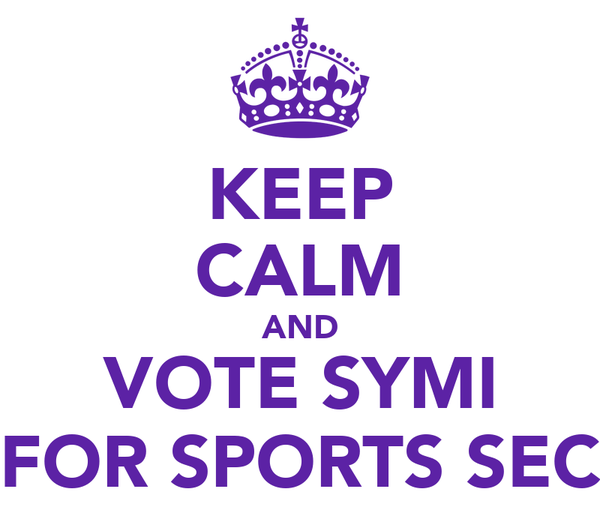 KEEP CALM AND VOTE SYMI FOR SPORTS SEC
