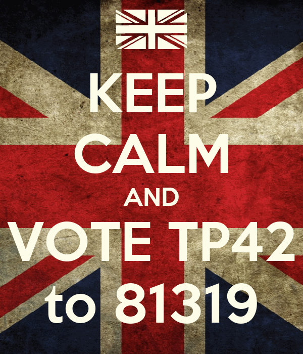 KEEP CALM AND VOTE TP42 to 81319