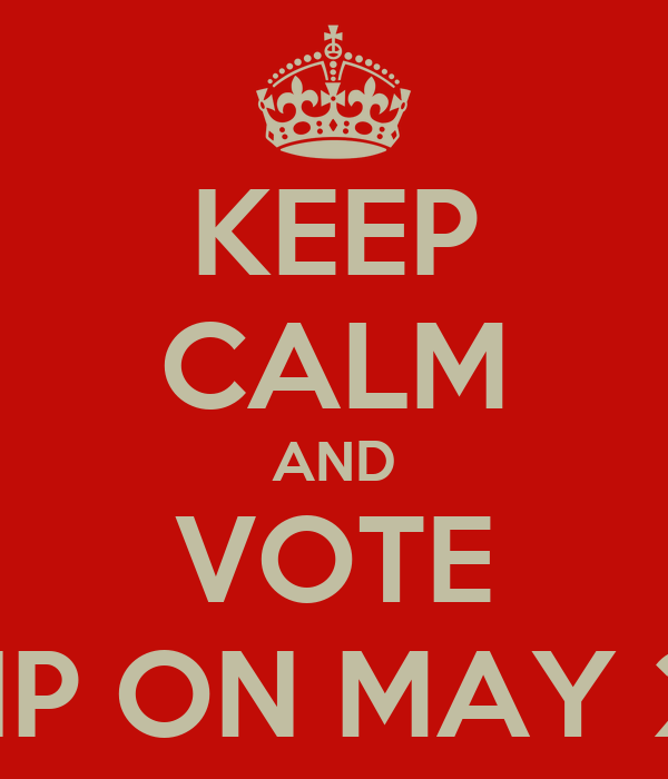 KEEP CALM AND VOTE UKIP ON MAY 2nd