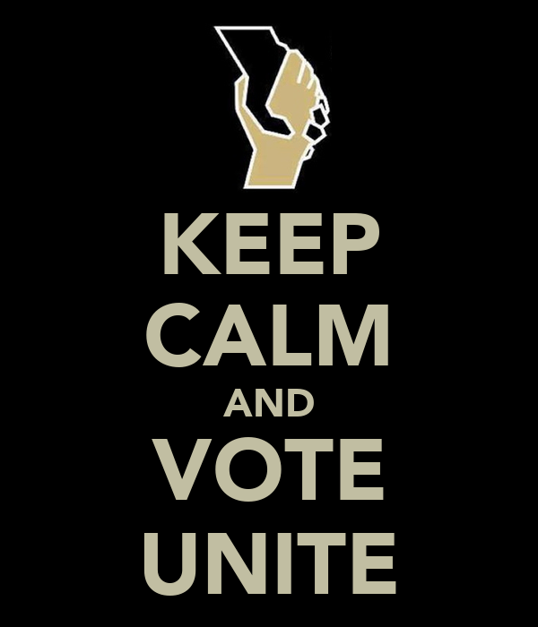 KEEP CALM AND VOTE UNITE