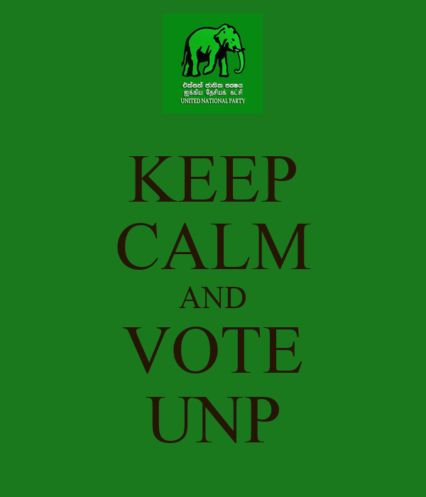 KEEP CALM AND VOTE UNP