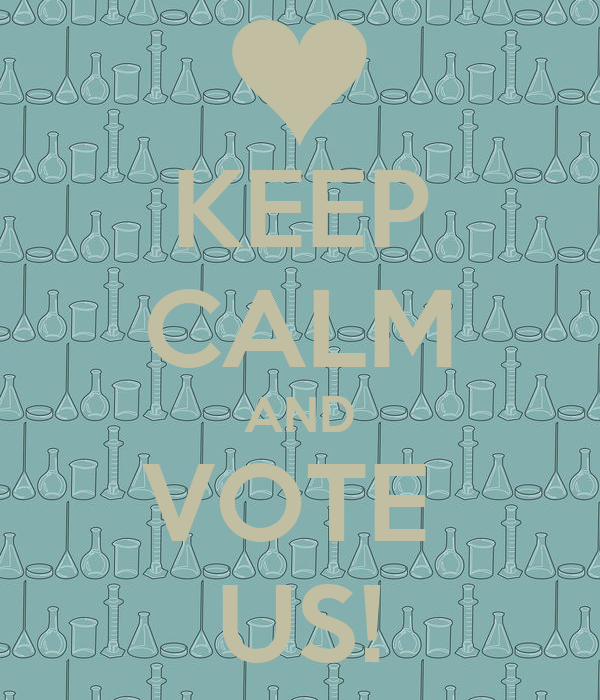 KEEP CALM AND VOTE  US!