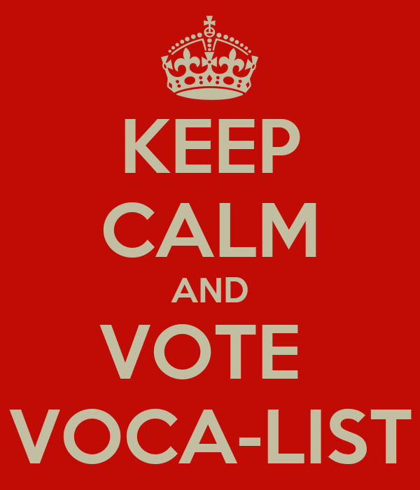KEEP CALM AND VOTE  VOCA-LIST