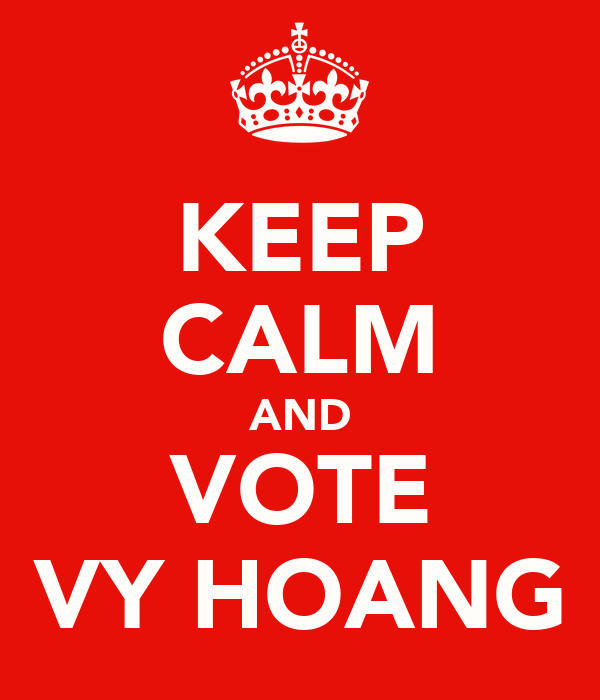 KEEP CALM AND VOTE VY HOANG
