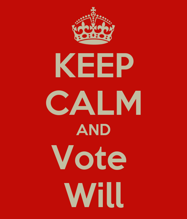 KEEP CALM AND Vote  Will