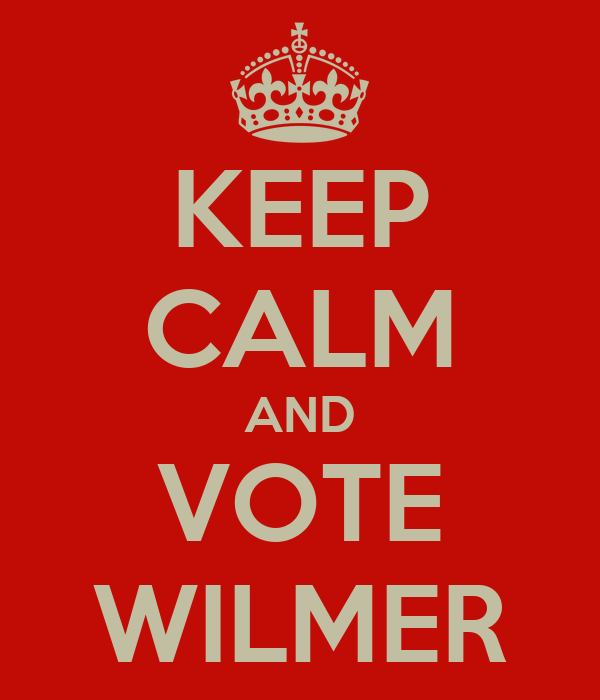 KEEP CALM AND VOTE WILMER
