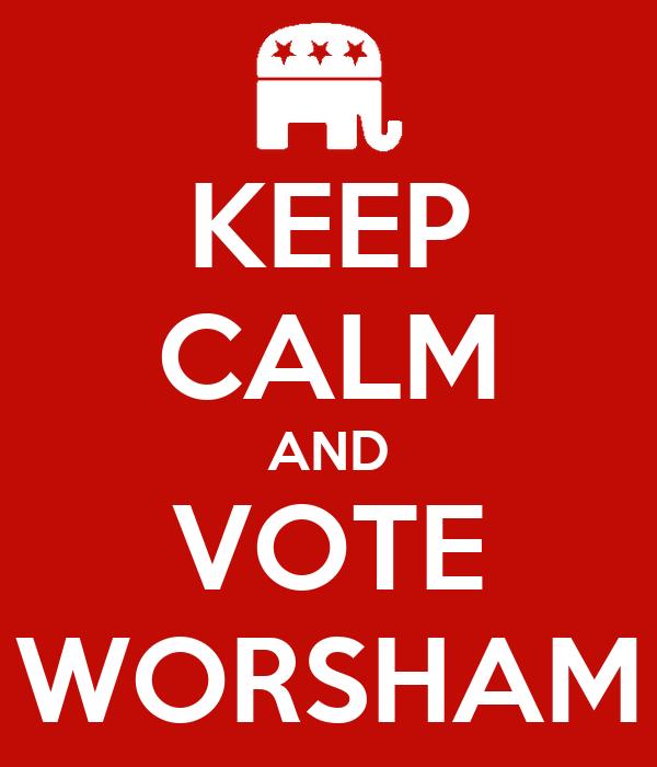KEEP CALM AND VOTE WORSHAM