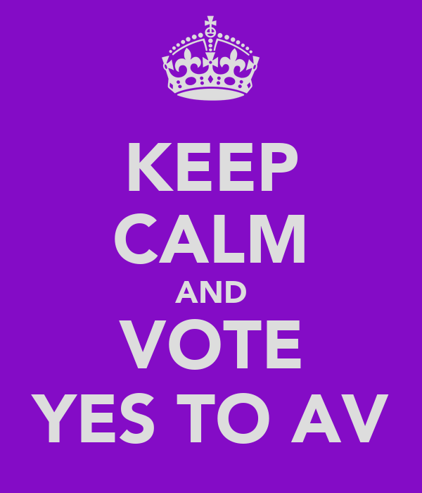 KEEP CALM AND VOTE YES TO AV
