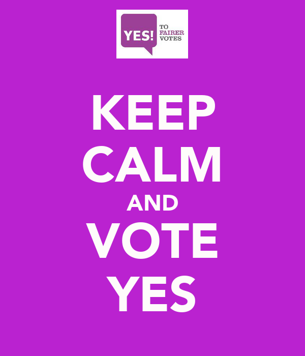 KEEP CALM AND VOTE YES