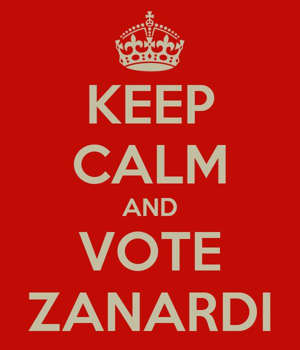 KEEP CALM AND VOTE ZANARDI