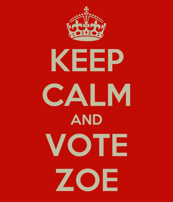 KEEP CALM AND VOTE ZOE