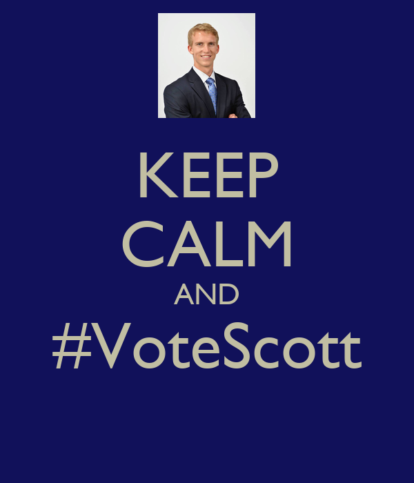 KEEP CALM AND #VoteScott