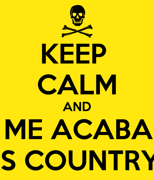 KEEP  CALM AND VOU ME ACABAR NO CALDAS COUNTRY SHOW