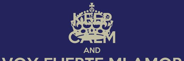 KEEP CALM AND VOY FUERTE MI AMOR VOY FUERTE...