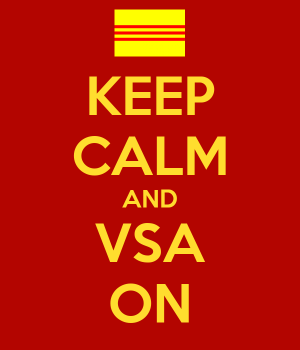 KEEP CALM AND VSA ON