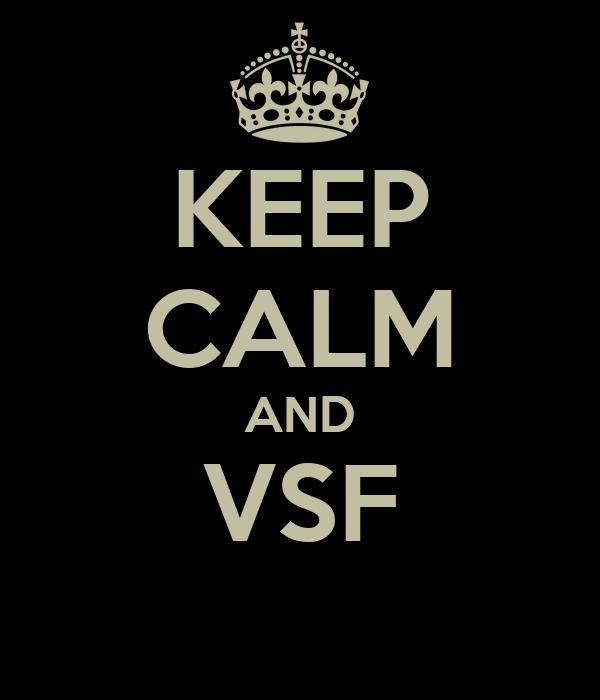 KEEP CALM AND VSF
