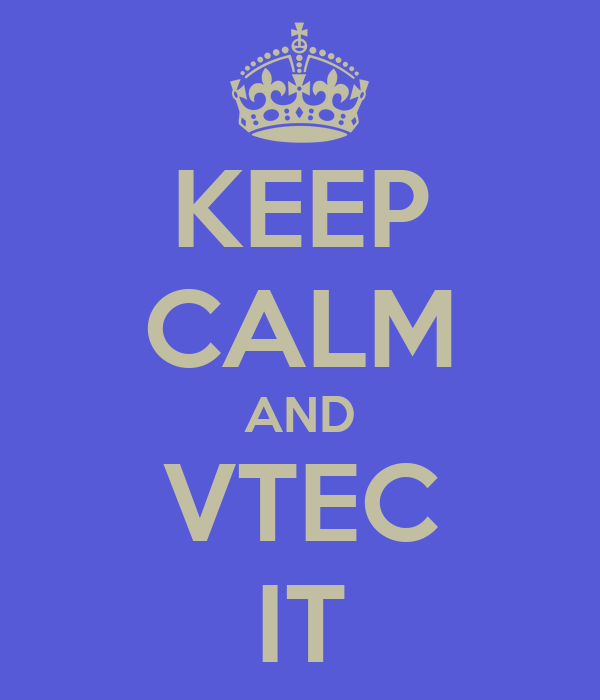 KEEP CALM AND VTEC IT