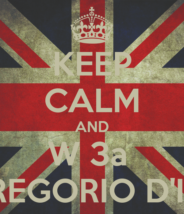 KEEP CALM AND W 3a  SAN GREGORIO D'IPPONA