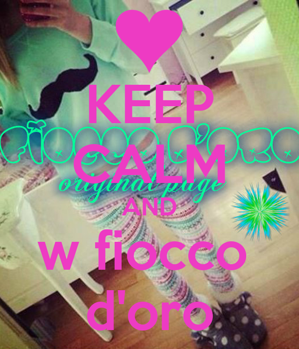 KEEP CALM AND w fiocco  d'oro