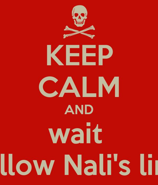 KEEP CALM AND wait  follow Nali's link