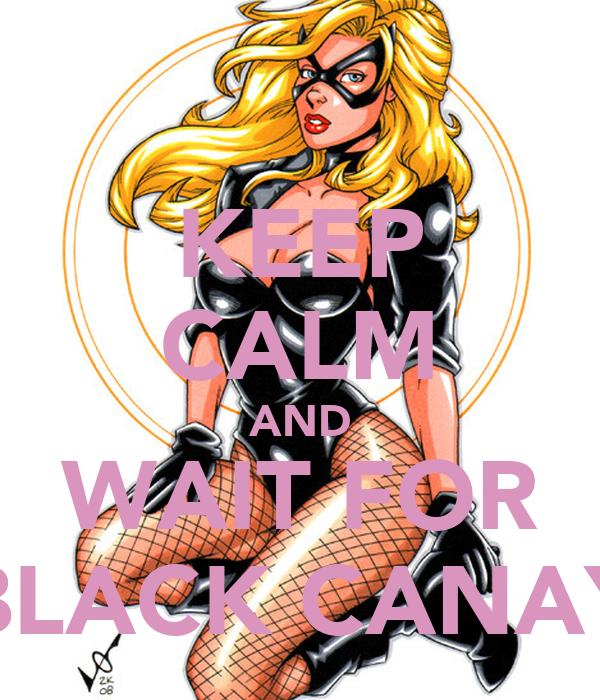 KEEP CALM AND WAIT FOR BLACK CANAY
