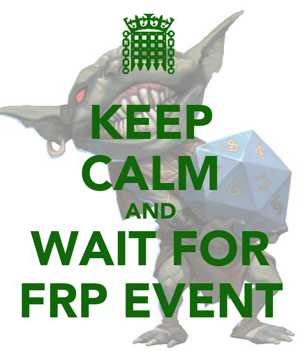 KEEP CALM AND WAIT FOR FRP EVENT