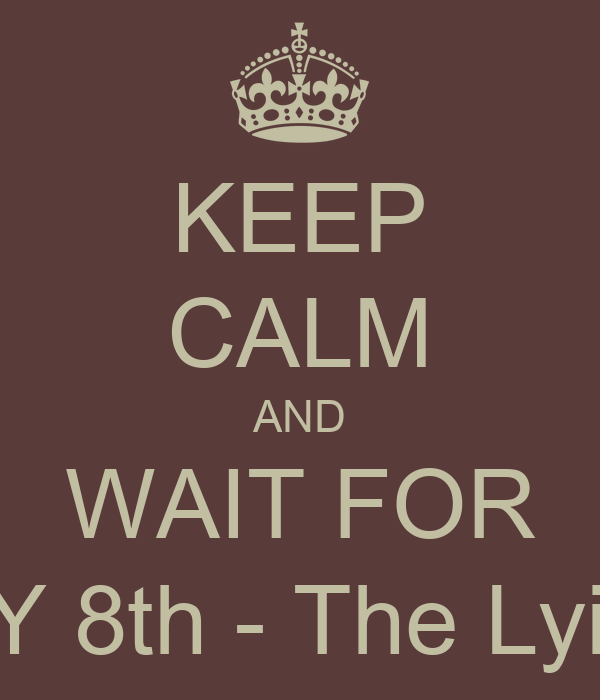 KEEP CALM AND WAIT FOR JANUARY 8th - The Lying Game