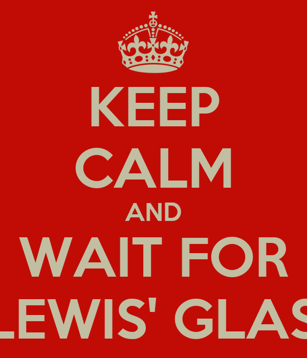 KEEP CALM AND WAIT FOR LEONA LEWIS' GLASSHEART