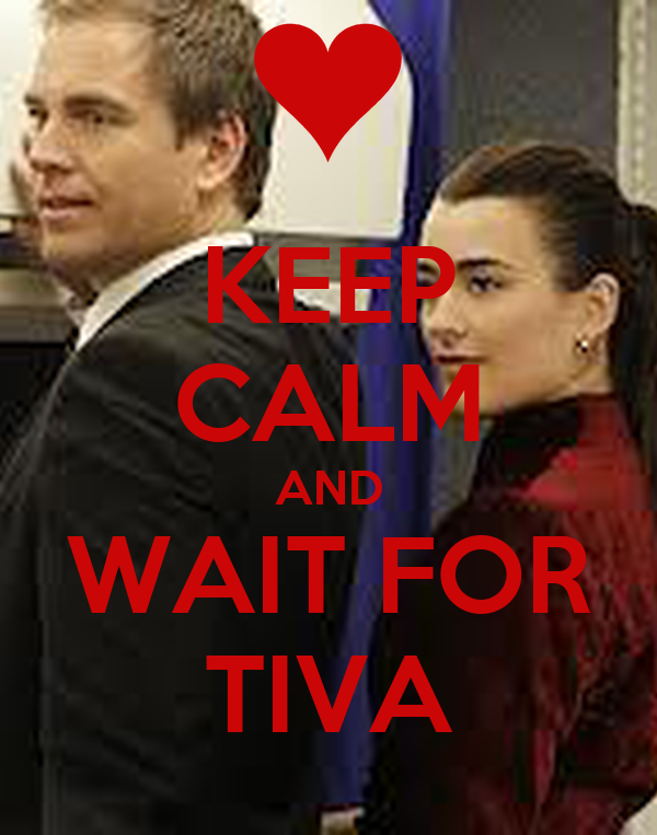 KEEP CALM AND WAIT FOR TIVA