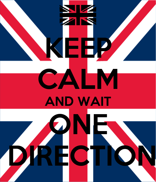 KEEP CALM AND WAIT ONE  DIRECTION