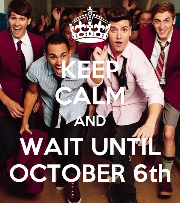 KEEP CALM AND WAIT UNTIL OCTOBER 6th