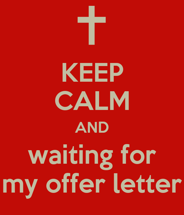 KEEP CALM AND waiting for my offer letter Poster Aaqib Husain