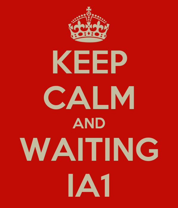 KEEP CALM AND WAITING IA1