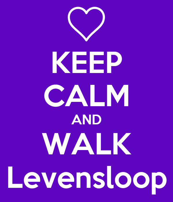 KEEP CALM AND WALK Levensloop