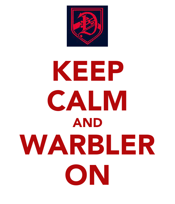 KEEP CALM AND WARBLER ON