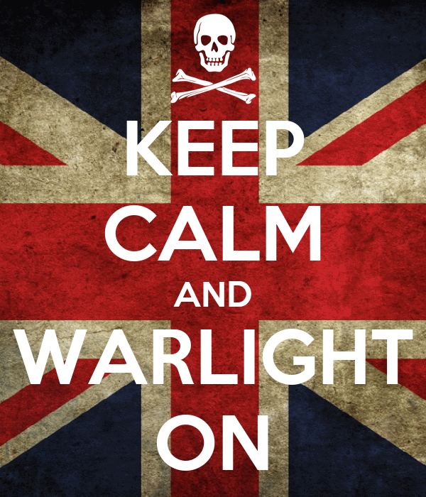 KEEP CALM AND WARLIGHT ON