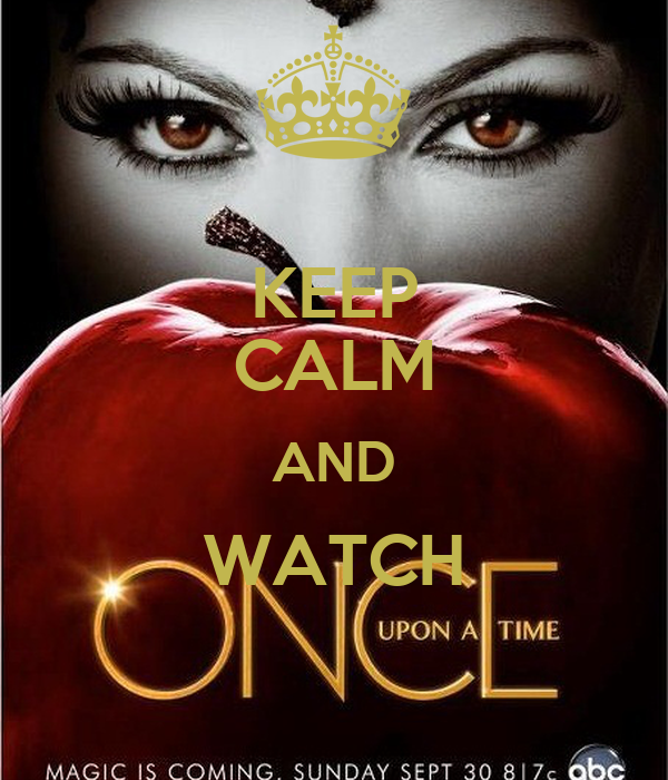 KEEP CALM AND WATCH