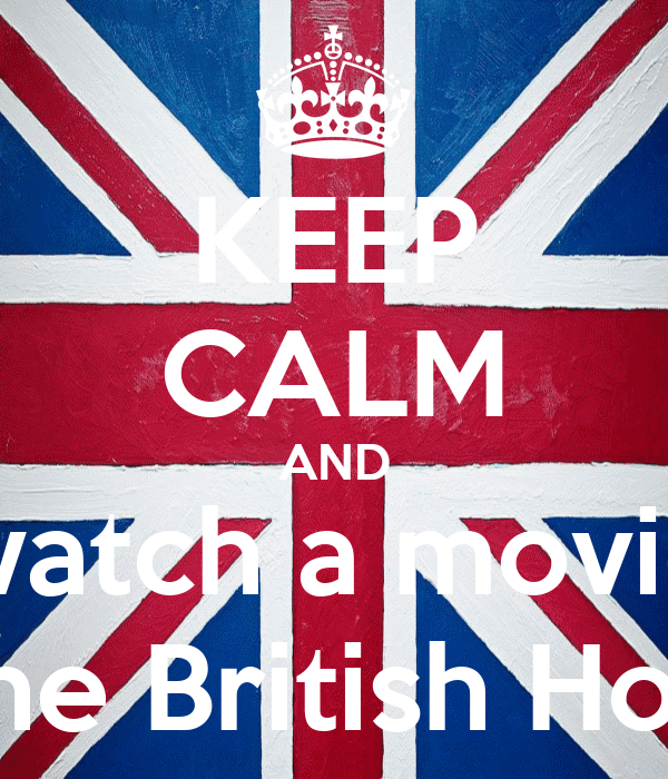 KEEP CALM AND watch a movie in the British House